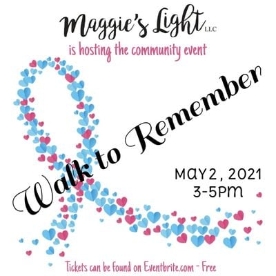 Walk to Remember - Hosted by Maggies Light LLC