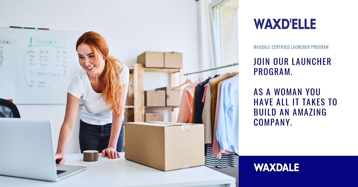 Waxd'Elle: Empowering women to launch their startups in confidence.   Event in Zagreb   AllEvents.in