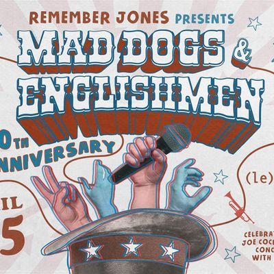 Remember Jones Presents Mad Dogs & Englishmen 50th Anniversary
