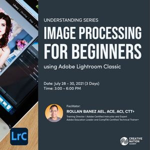 PAID EVENT Image Processing for Beginner using Adobe Lightroom Classic