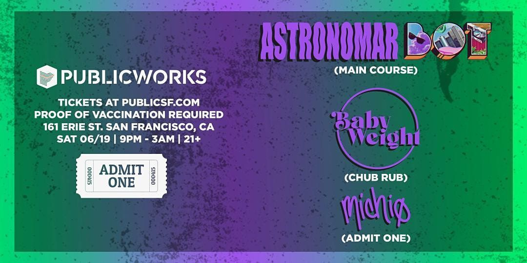 Admit One presents: Astronomar & Bot in the Public Works Loft, 19 June   Event in San Francisco   AllEvents.in
