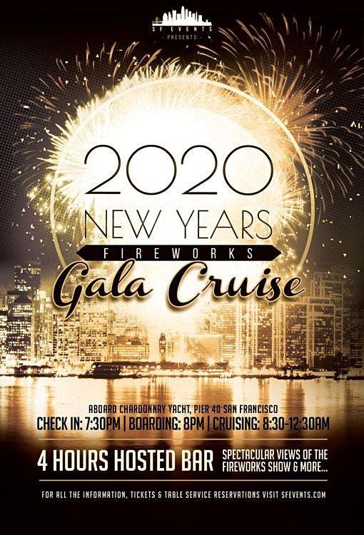 San Francisco New Years Eve 2021 Fireworks Gala Cruise, Thu Dec 31 2020 at 07:30 pm