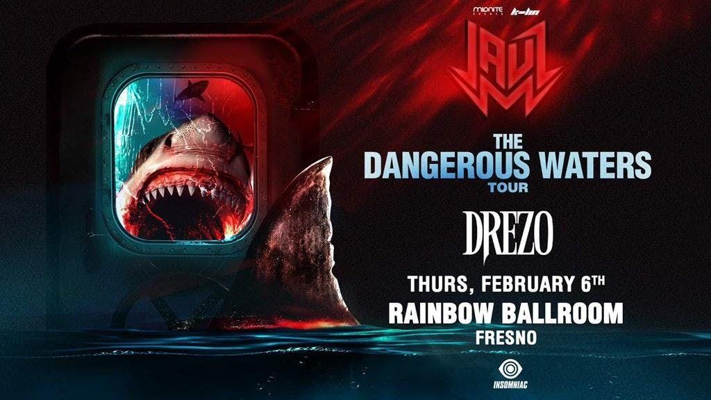 Jauz in Fresno Dangerous Waters Tour
