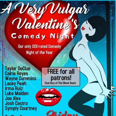 A Very Vulgar Valentines  The Elbow Room
