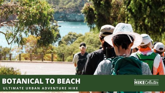Botanical To Beach Ultimate Urban Hike, 8 August | Event in Orange Grove | AllEvents.in