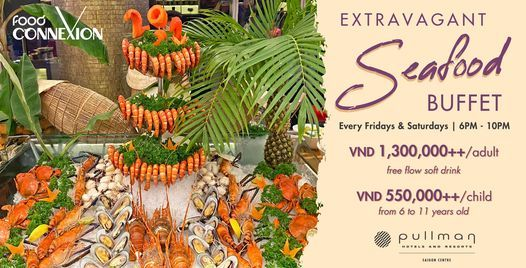 Extravagant Seafood Buffet, 26 February | Event in Ho Chi Minh City | AllEvents.in