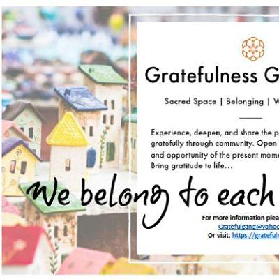 ONLINE Gratefulness Gathering - First Saturdays at 11 am via ZOOM Meeting