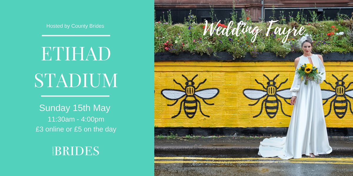 Etihad Stadium Wedding Fayre hosted by County Brides, 9 January | Event in Manchester | AllEvents.in