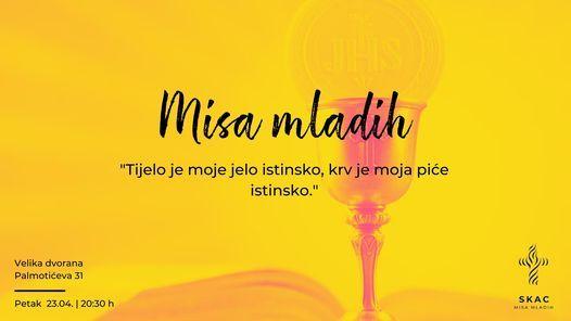 Misa mladih, 23 April | Event in Zagreb | AllEvents.in