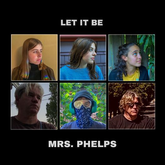The Beatles Let It Be: Presented by Mrs. Phelps and Friends, 31 October | Online Event | AllEvents.in