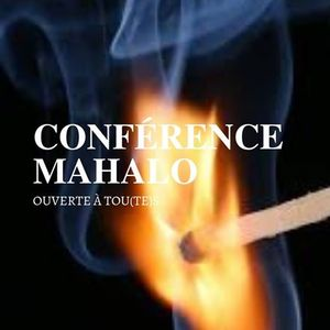 Confrence gesticule MAHALO