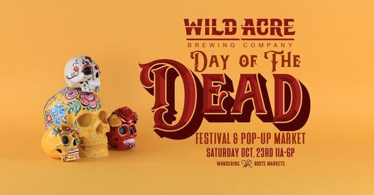 WABC Day of the Dead Festival & Pop-Up Market   Event in Naval Air Station/ Jrb   AllEvents.in