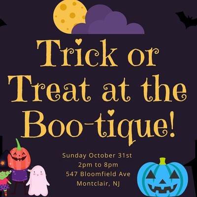 Trick or Treat at the Bootique