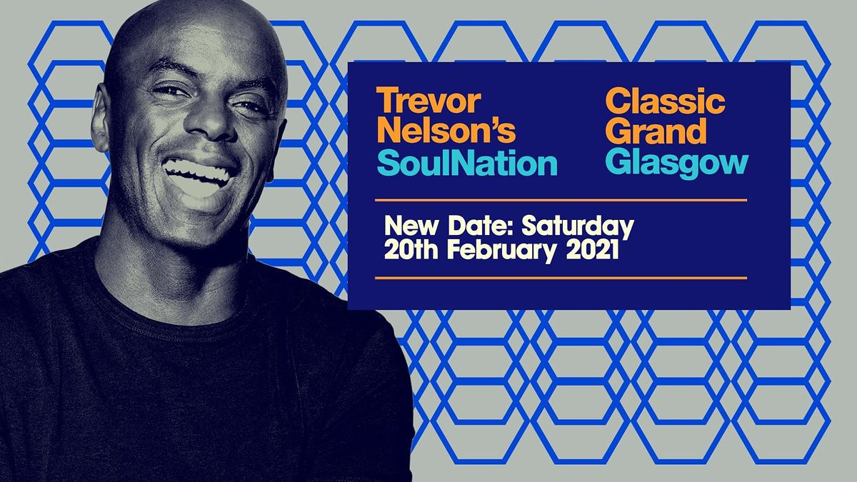 Trevor Nelson's Soul Nation Glasgow, 20 February   Event in Glasgow   AllEvents.in