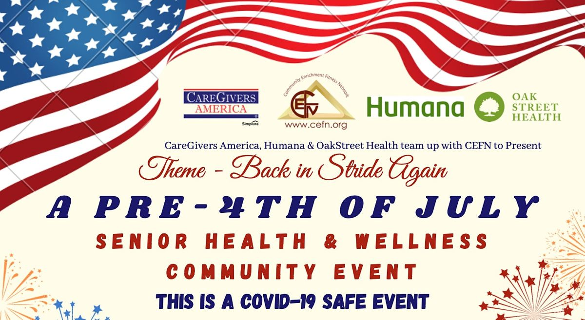 A Pre-4th of July Senior Health & Wellness Outdoor ...