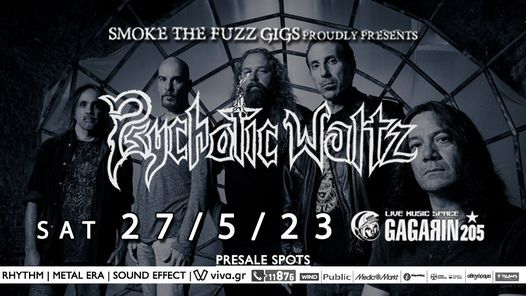 Psychotic Waltz live at Gagarin205   New Date: Saturday 28/5/22, 28 May   Event in Athens   AllEvents.in
