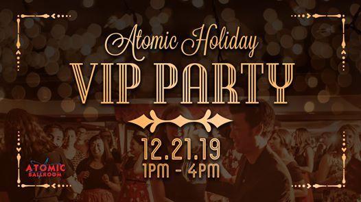 Atomic Holiday VIP Party