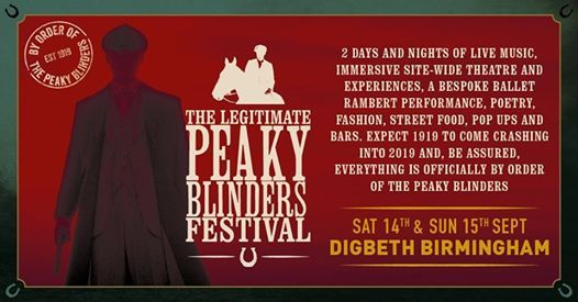 Peaky Blinders The Legitimate Festival