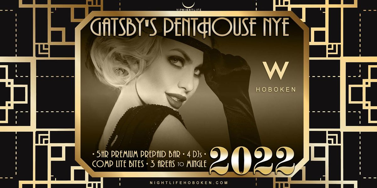 W Hoboken New Year's Eve Party 2022 - Gatsby's Penthouse, 31 December   Event in Hoboken   AllEvents.in
