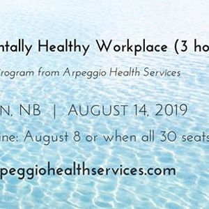 The Mentally Healthy Workplace - Moncton NB