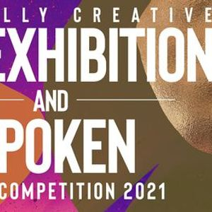 The Radically Creative Art Exhibition and Poetry Slam Competition