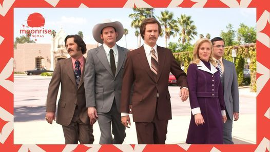 Anchorman | Moonrise Cinemas | Event in Plymouth | AllEvents.in