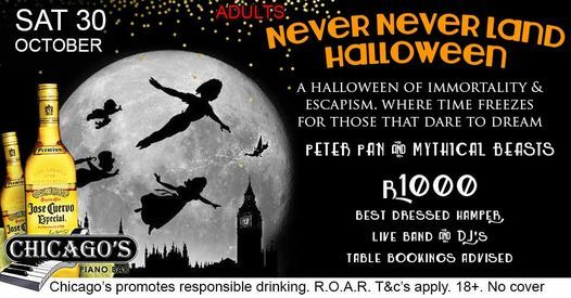 Never Never Land Halloween at Chicago's, 30 October | Event in Johannesburg | AllEvents.in