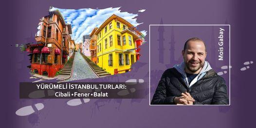 İstanbul Turu - Cibali, Fener ve Balat, 18 May | Event in Istanbul | AllEvents.in