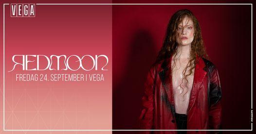 Red Moon - VEGA - Aflyst | Event in Copenhagen | AllEvents.in