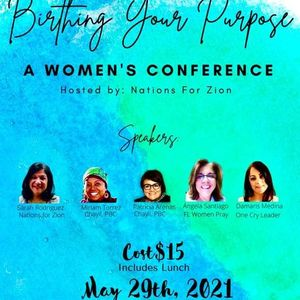 Birthing Your Purpose - A Womens Conference