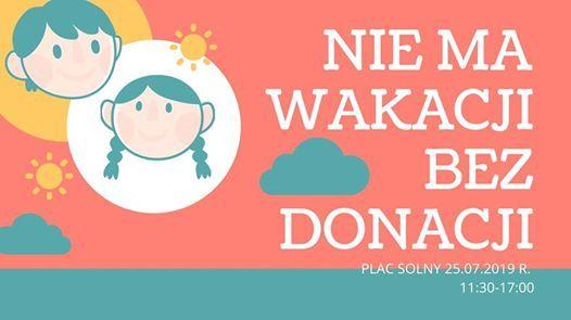 Nie ma Wakacji bez donacji.