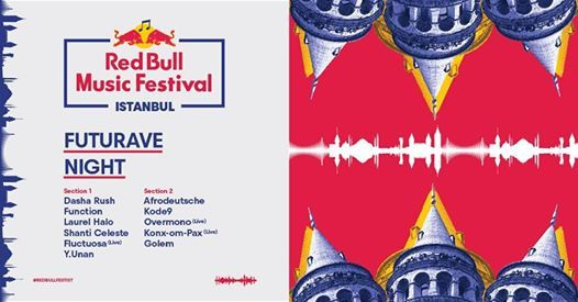 Red Bull Music Festival Istanbul Futurave Night