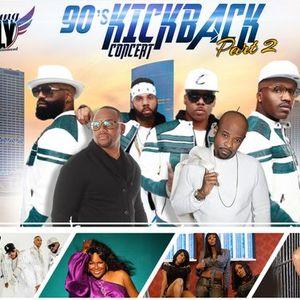 90s Kickback Concert Part 2 2022