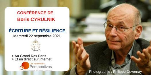 """Conférence de Boris Cyrulnik : """"Écriture et résilience"""" au Grand Rex à Paris, le 22 septembre 2021 !, 22 September"""