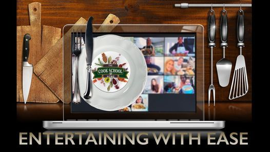 Entertaining With Ease Cook School at Home, 17 December   Online Event   AllEvents.in