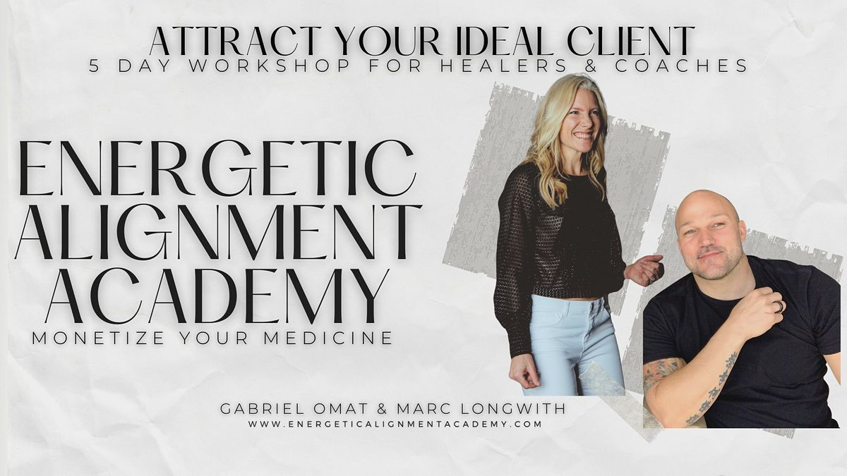 Client Attraction 5 Day Workshop I For Healers and Coaches - Montclair   Event in Montclair   AllEvents.in