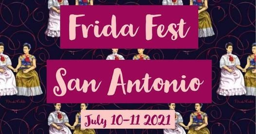 Frida Fest San Antonio, 10 July | Event in San Antonio | AllEvents.in