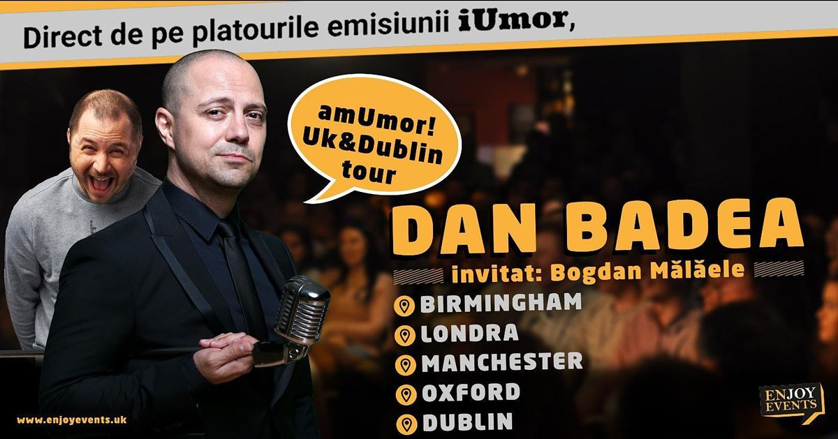 Am Umor  cu Badea si Bogdan Malaele- Oxford, 8 March | Event in Oxford | AllEvents.in