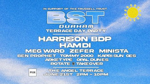 The BST Terrace Day Party @ The Angel w/ Harrison BDP, Hamdi, Meg Ward, Zefer + more | Event in Durham | AllEvents.in