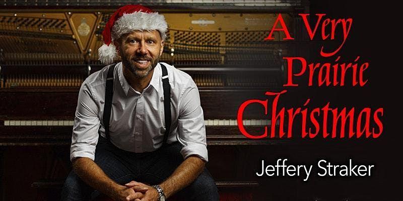 "Jeffery Straker's ""A Very Prairie Christmas"", 18 September | Event in Saskatoon | AllEvents.in"