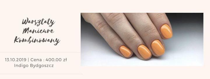 Warsztaty Techniczne - Manicure Kombinowany
