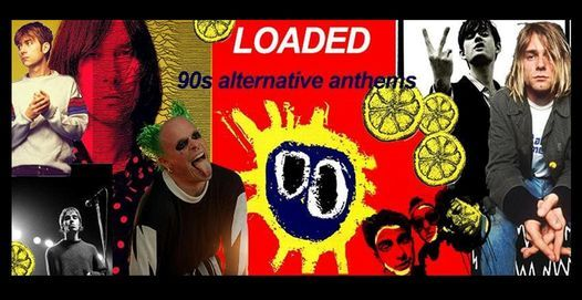 'LOADED'- 90's Anthems & more!, 2 July | Event in Peterborough | AllEvents.in