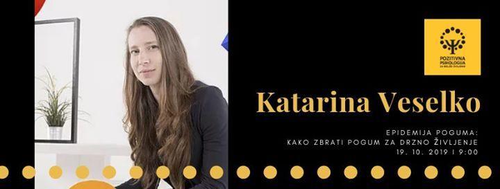 Katarina Veselko - Epidemija poguma Kako zbrati pogum za drzno