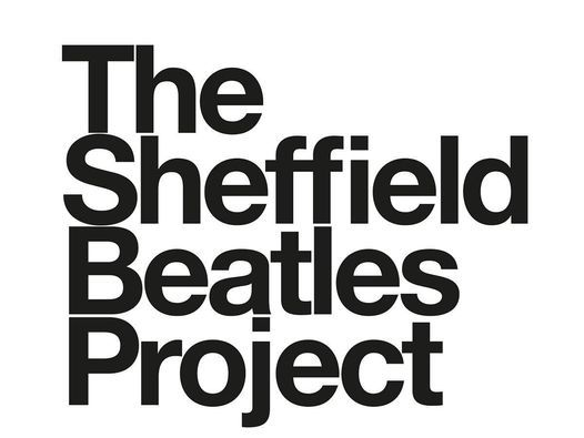 Rescheduled / The Sheffield Beatles Project, 28 May   Event in Sheffield   AllEvents.in