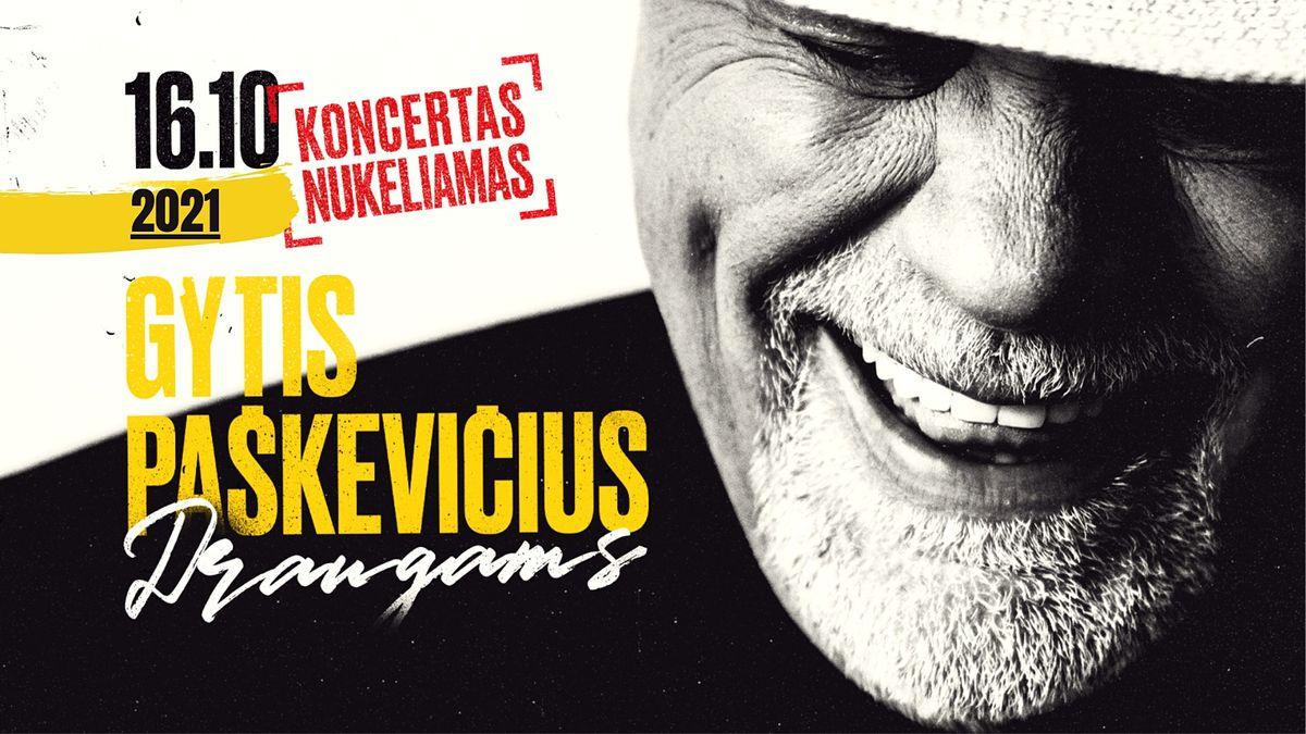 ATŠAUKTAS - GYTIS PAŠKEVIČIUS - Koncertas Airijoje, 16 October | Event in Drogheda | AllEvents.in