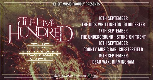 THE FIVE HUNDRED \\ THE HUMAN VEIL UK TOUR, 18 September   Event in Chesterfield   AllEvents.in