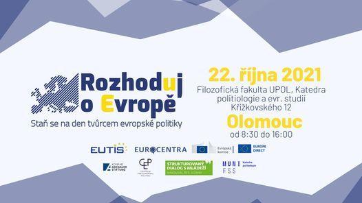 Rozhoduj o Evropě - Staň se na den tvůrcem evropské politiky | Event in Olomouc | AllEvents.in