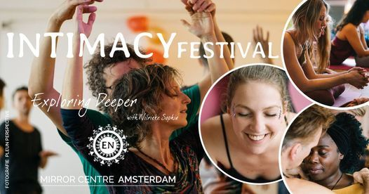 Intimacy Festival: Remember the Magic *Canceled*, 7 March | Event in Amsterdam | AllEvents.in