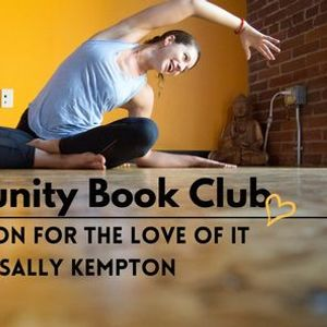 (Livestream) Community Book Club Meditation for the Love of It