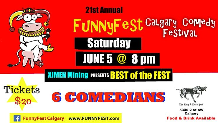 "SATURDAY, June 5 @ 8 pm - ""BEST of the FEST"" - Dog Duck Pub - FUNNYFEST, 5 June | Event in calgary"